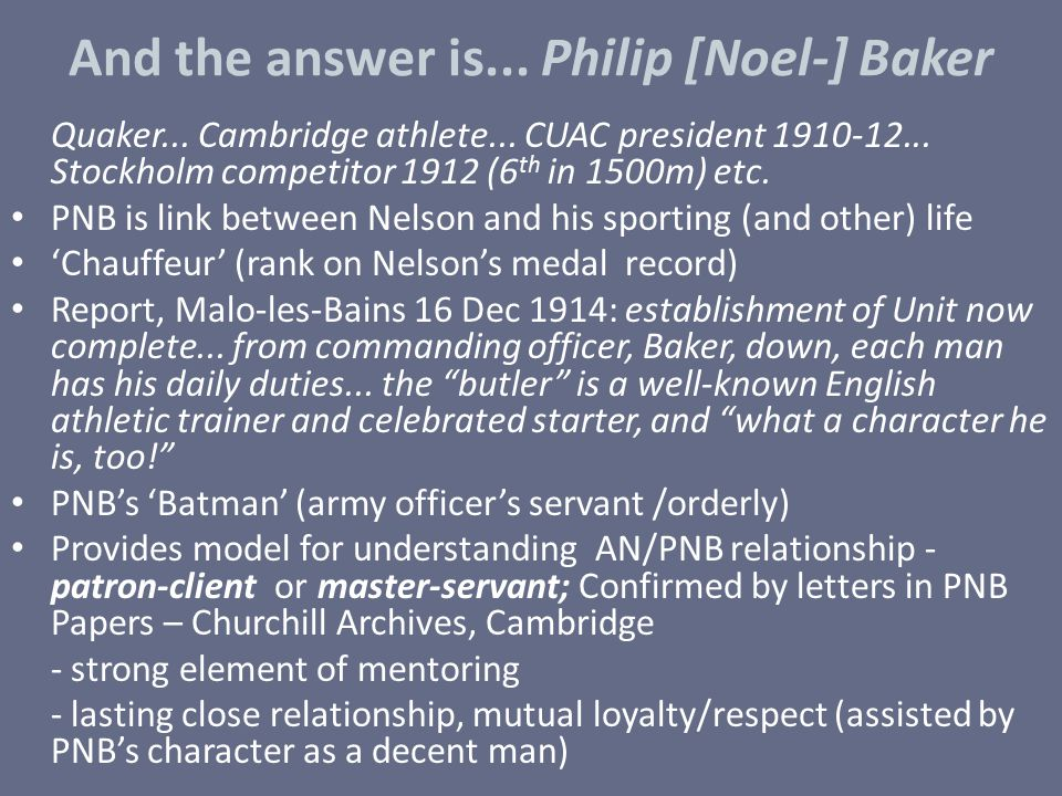 And the answer is... Philip [Noel-] Baker